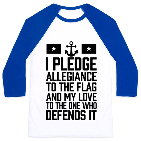I Pledge Allegiance To The Flag (Navy) Baseball Tee