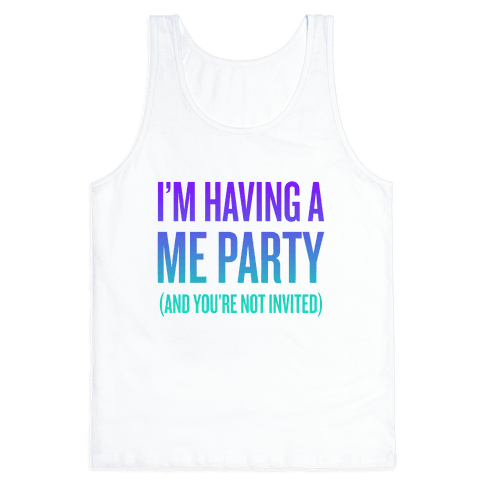 Me Party Tank Top