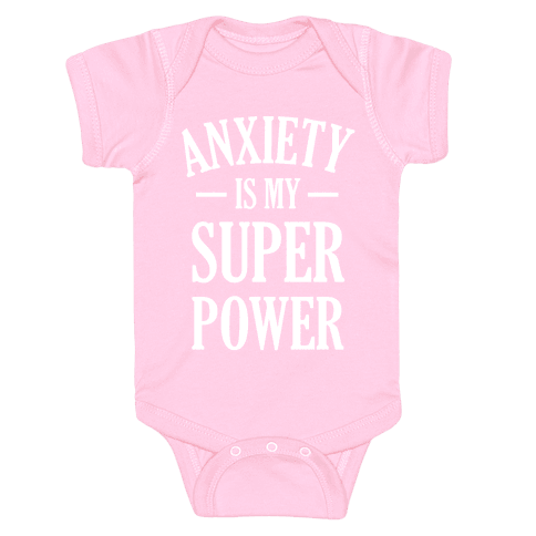 Anxiety Is My Superpower Baby Onesy