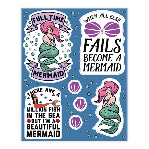 I Want To Be A Mermaid Sticker and Decal Sheet