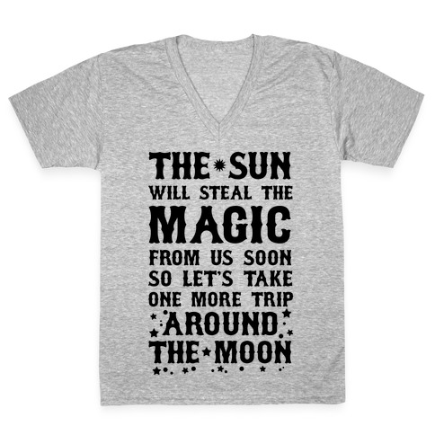 Let's Take One More Trip Around The Moon V-Neck Tee Shirt