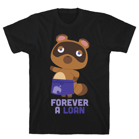 Forever A Loan Mens T-Shirt