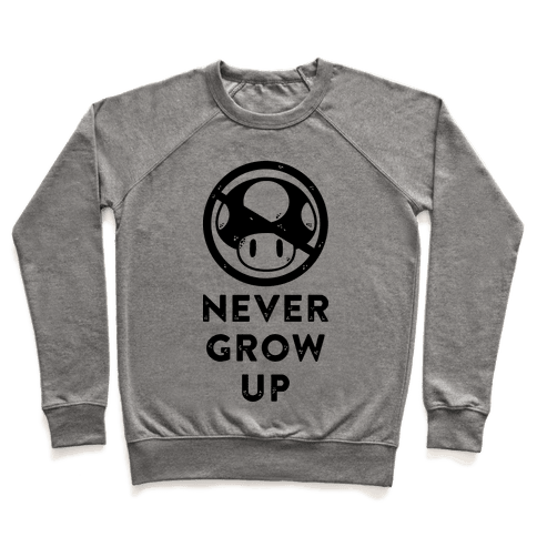 Never Grow Up Pullover