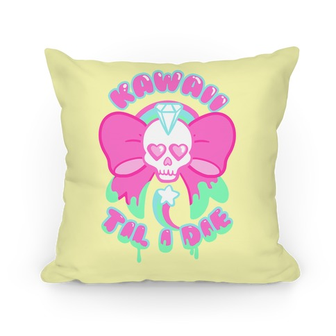 Kawaii Til I Die Pillow