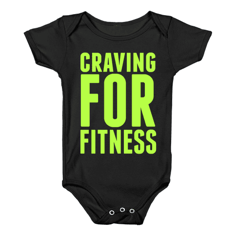 Craving for Fitness Baby Onesy
