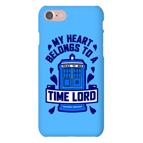 My Heart Belongs To A Timelord Phone Case