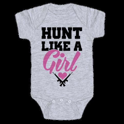 Hunt Like A Girl Baby Onesy