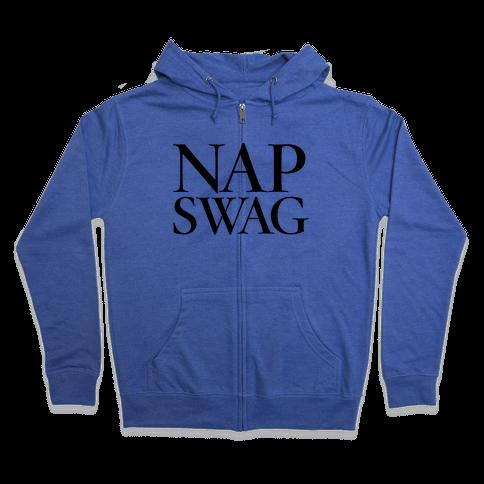 Nap Swag Zip Hoodie