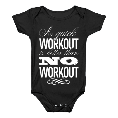 A Quick Workout Baby Onesy
