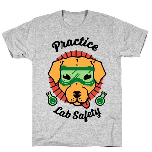 Practice Lab Safety T-Shirt