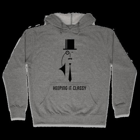 Keeping It Classy Hooded Sweatshirt