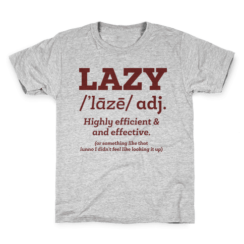 Lazy Definition Kids T-Shirt