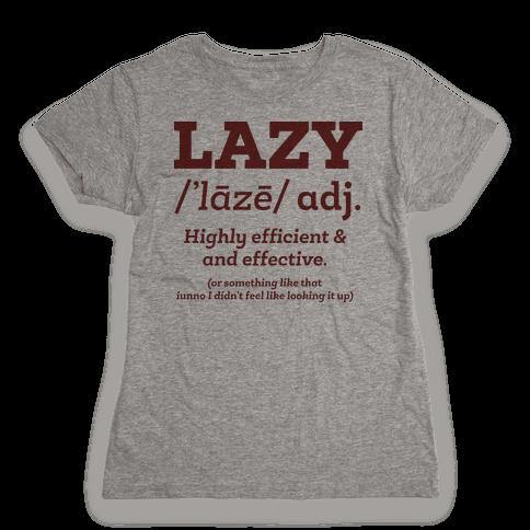 Lazy Definition Womens T-Shirt
