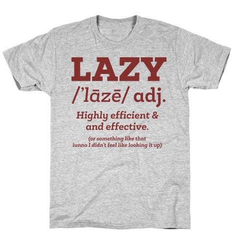 Lazy Definition T-Shirt
