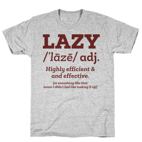 Lazy Definition Mens T-Shirt