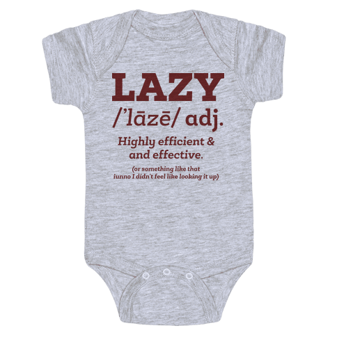 Lazy Definition Baby Onesy