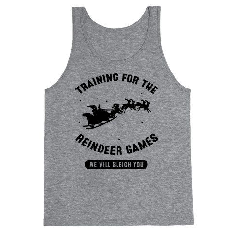 Training for the Reindeer Games Tank Top