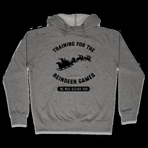 Training for the Reindeer Games Hooded Sweatshirt