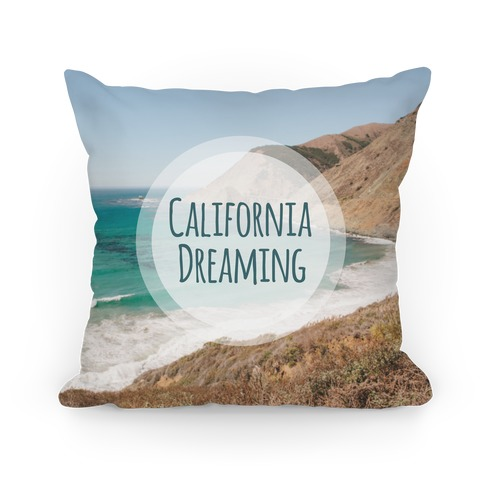 California Dreaming Pillow Pillow