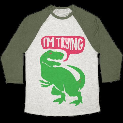 Hug Me Dinosaur (Part Two) Baseball Tee