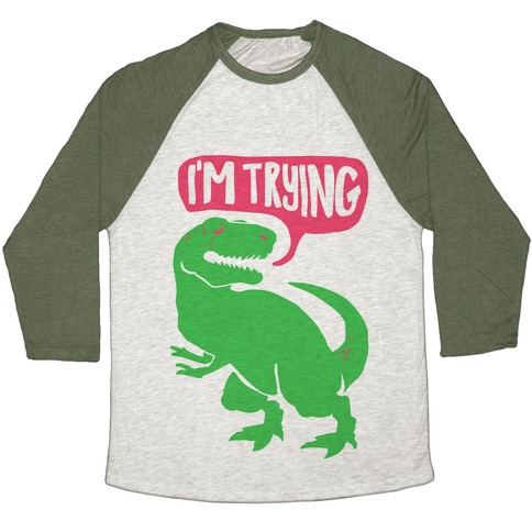 Hug Me Dinosaur (Part Two) Baseball Tee