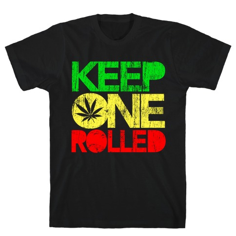 Keep One Rolled Mens T-Shirt