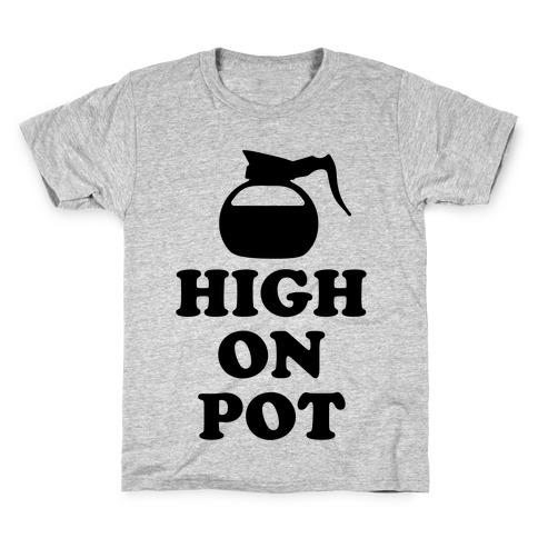 High On Pot Kids T-Shirt