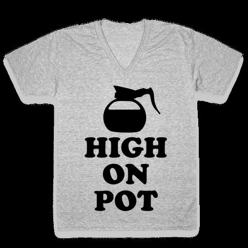 High On Pot V-Neck Tee Shirt