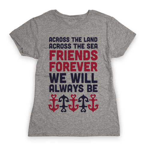 Best Friends We Will Always Be Womens T-Shirt