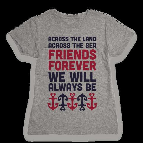 Best Friends We Will Always Be Womens T-Shirt