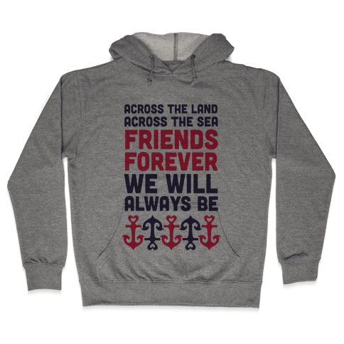 Best Friends We Will Always Be Hooded Sweatshirt