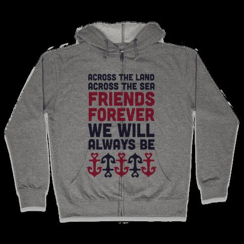 Best Friends We Will Always Be Zip Hoodie