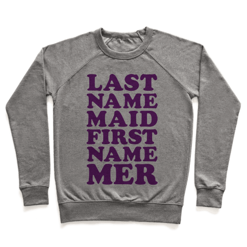 Last Name Maid First Name Mer Pullover