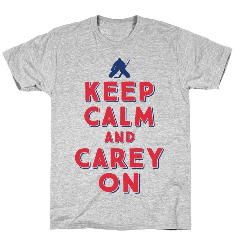 Keep Calm And Carey On Mens T-Shirt