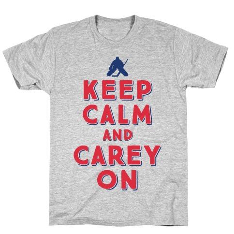 Keep Calm And Carey On T-Shirt