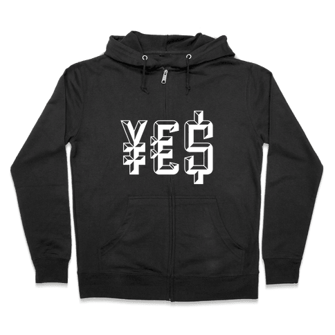 Yes Money Zip Hoodie