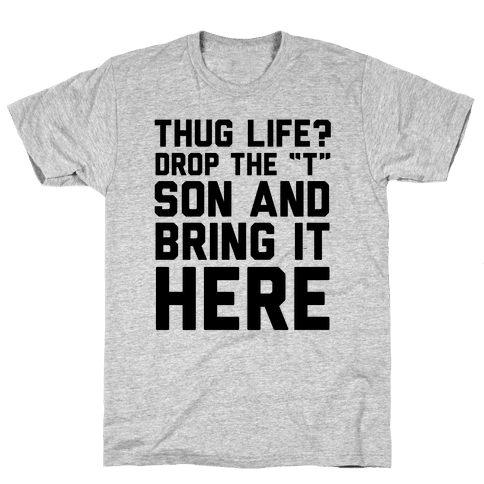 Hug Life Mens T-Shirt
