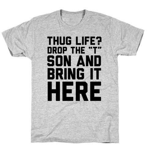Hug Life Mens/Unisex T-Shirt