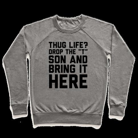 Hug Life Pullover