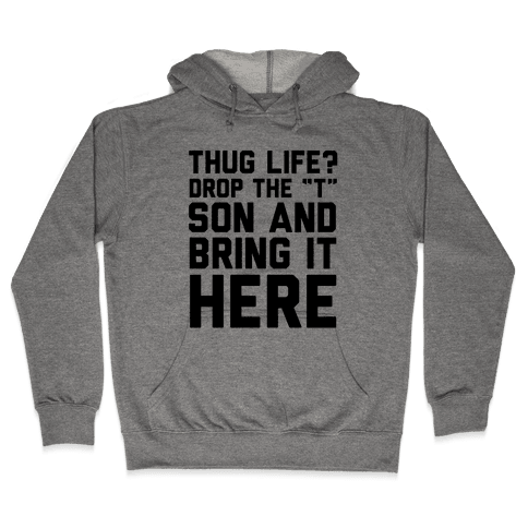 Hug Life Hooded Sweatshirt
