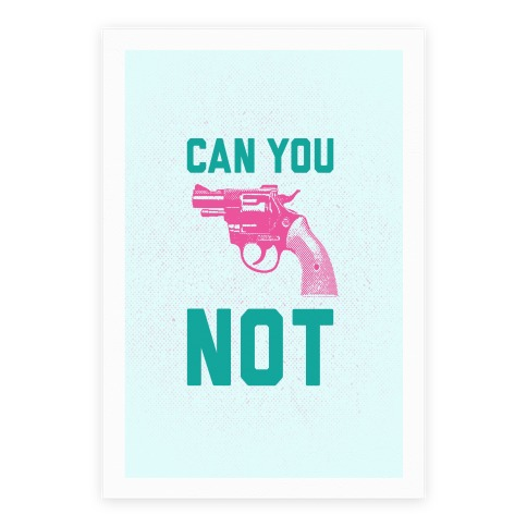 Can You Not? (Pink Gun) Poster