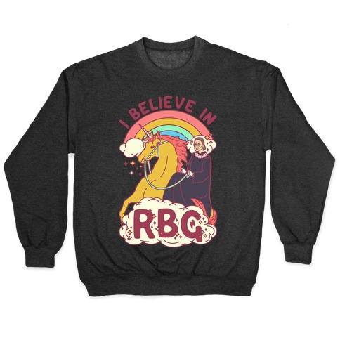 I Believe in RBG Pullover