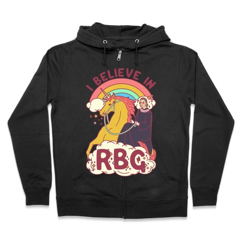 I Believe in RBG Zip Hoodie