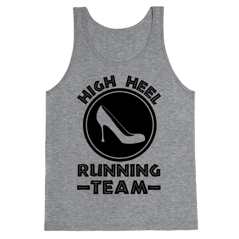 High Heel Running Team Tank Top