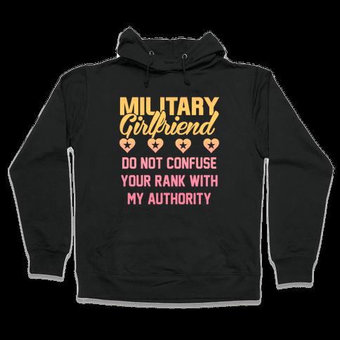 Military Girlfriend Hooded Sweatshirt