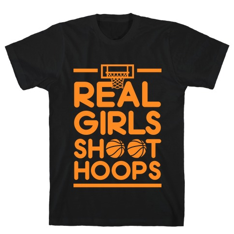 Real Girls Shoot Hoops T-Shirt