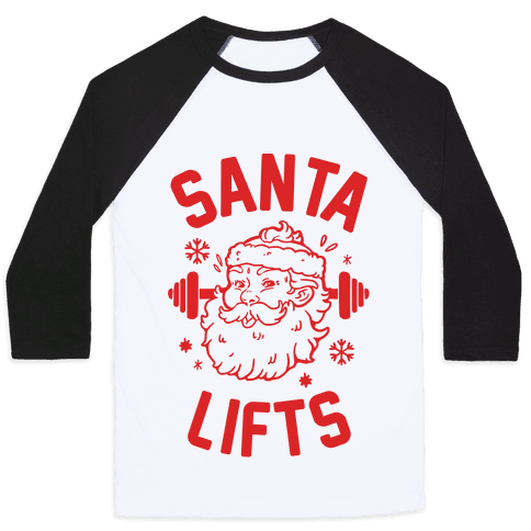 Santa Lifts Baseball Tee