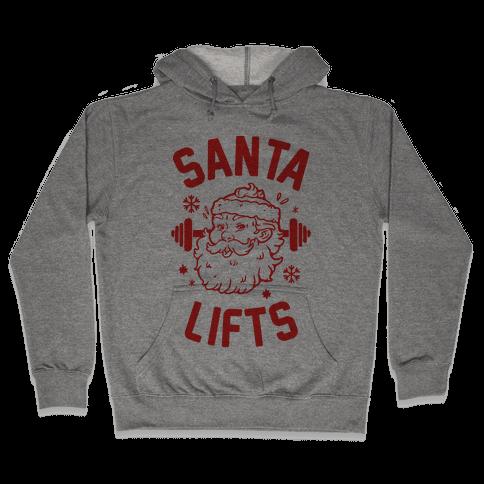 Santa Lifts Hooded Sweatshirt