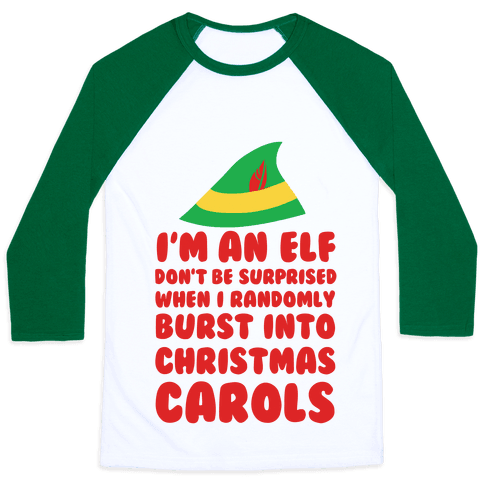 I'm An Elf So Don't Be Surprised