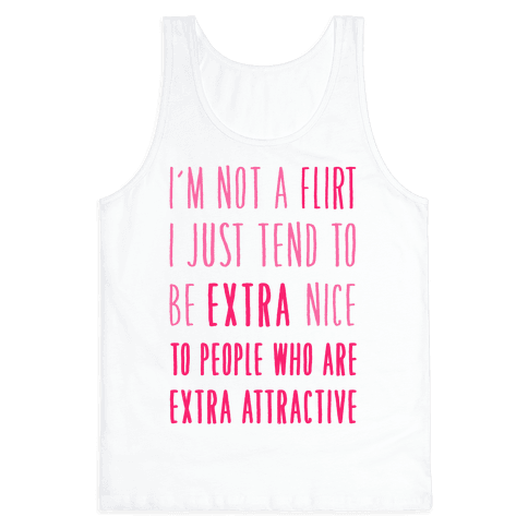 I'm Not a Flirt Tank Top